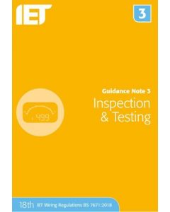 IET Guidance Note 3 Inspection and Testing 18th Edition 2018