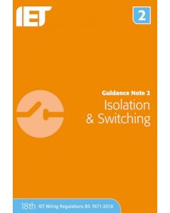 IET Guidance Note 2 Isolation And Switching 18th Edition 2018