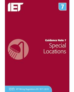 IET Guidance Note 7 Special Locations 18th Edition 2018