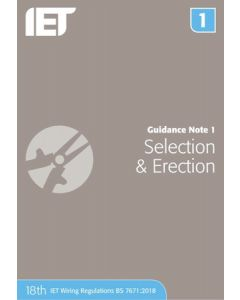 IET Guidance Note 1 Selection and Erection 18th Edition 2018