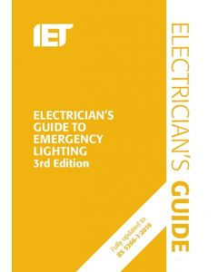 IET Electrician's Guide to Emergency Lighting 3rd Edition